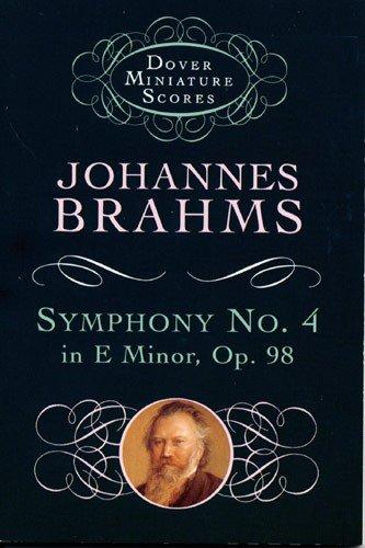 JOHANNES BRAHMS: SYMPHONY NO  4 IN E MINOR OP 98 (STUDY SCORE)  PARTITIONS POUR ORCHESTRE