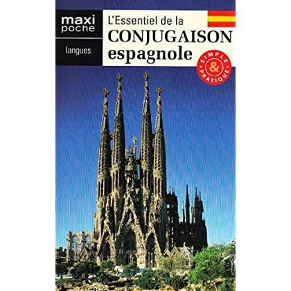 L'essentiel de la conjugaison espagnole