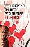Psychoanalytisch orientierte Psychotherapie: Ein Lehrbuch. 4 Bände im Schuber