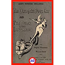 The Owl & The Pussy-Cat—The Duck & The Kangaroo (Illustrated) (English Edition)