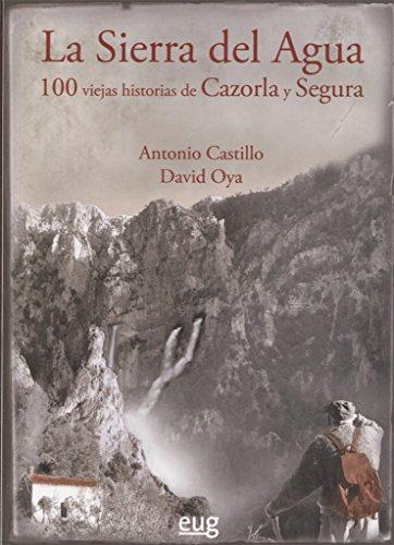 LA SIERRA DE AGUA por ANTONIO CASTILLO
