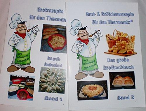 Für Thermomix über 300 Rezepte Brot selber backen auch für Tupperware UltraPro Brotbackformen Gärkörbchen