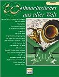 Weihnachtslieder aus aller Welt: Trompete. Solo oder Duett