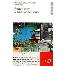 Sanctuaire de William Faulkner (Essai et dossier) by André Bleikasten (1993-04-02)