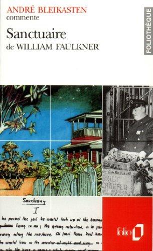Sanctuaire De William Faulkner Essai Et Dossier [Pdf/ePub] eBook
