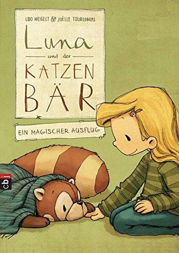 Luna und der Katzenbär - Ein magischer Ausflug (Die Katzenbär-Reihe, Band 3)