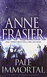 Pale Immortal by Anne Frasier (2006-09-05)