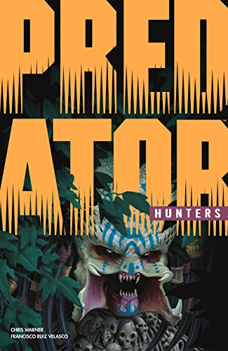 Predator: Hunters (English Edition)