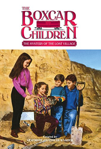 The Mystery of Lost Village (The Boxcar Children Mysteries Book 37) (English Edition)