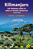 Kilimanjaro: The Trekking Guide to Africa's Highest Mountain (Trailblazer Guide): also includes Mount Meru & guides to Arusha, Moshi, Marangu, Nairobi & Dar es Salaam (English Edition)
