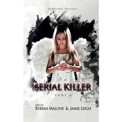 Serial Killer - tome 6