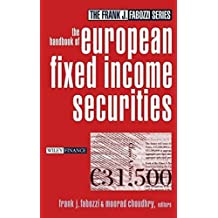 The Handbook of European Fixed Income Securities (Frank J. Fabozzi Series) by Frank J. Fabozzi (2003-12-24)