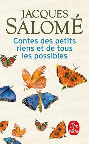 Contes des petits riens et de tous les possibles par Jacques Salomé