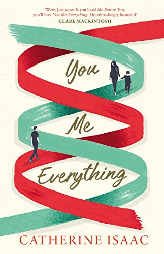 You Me Everything by [Isaac, Catherine]