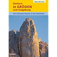 Klettern in Gröden und Umgebung: Die schönsten Routen in den Dolomiten: 1