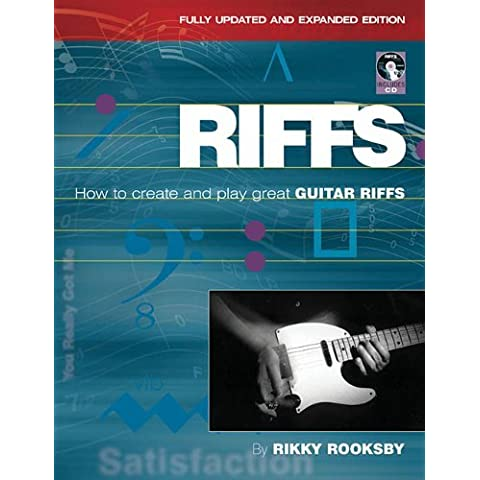 Riffs: How to Create and Play Great Guitar Riffs (Book & CD) by Rikky Rooksby (1-Oct-2010) Paperback