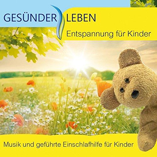 Entspannung für Kinder, Musik und geführte Einschlafhilfe für Kinder