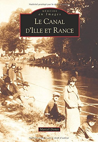 Ille-et-rance (le canal d') par Marcel Donet