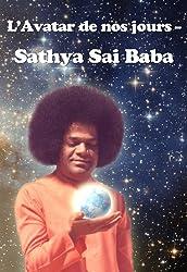 L'Avatar de nos jours - Sathya Sai Baba