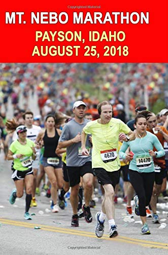 Mt. Nebo Marathon: Runners Training Journal, Composition Notebook Diary, College Ruled, 150 pages por Mt. Nebo Marathon