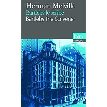 Bartleby le scribe (bilingue : Américain - Français)