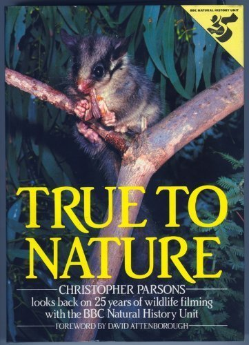 true-to-nature-christopher-parsons-looks-back-on-25-years-of-wildlife-filming-with-the-bbc-natural-h