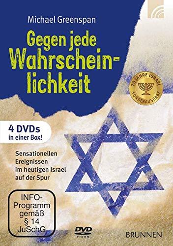 Gegen jede Wahrscheinlichkeit: Sensationellen Ereignissen im heutigen Israel auf der Spur [4 DVDs]