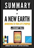 """Summary of """"A New Earth"""", by Eckhart Tolle: Awakening to Your Life's Purpose"""