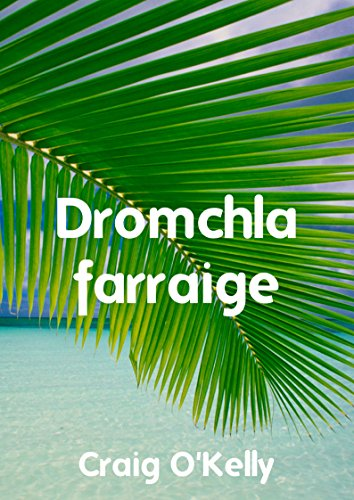 Dromchla farraige (Irish Edition) por Craig O'Kelly