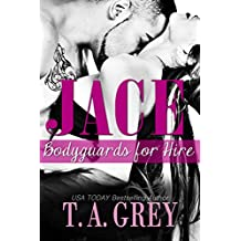 Jace - Book #1 (Bodyguards for Hire series): Bodyguards for Hire (English Edition)
