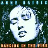 Songtexte von Anne Haigis - Dancing in the Fire