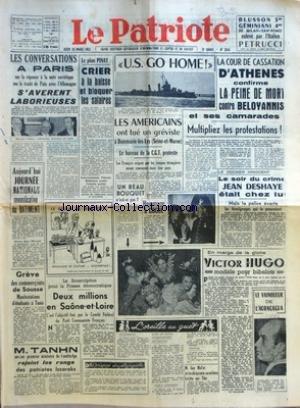 PATRIOTE LE No 2314 Du 20/03/1952 - LES CONVERSATIONS A PARIS SUR LA REPONSE A LA NOTE SOVIETIQUE SUR LE TRAITE DE PAIX AVEC L'ALLEMAGNE S'AVERENT LABORIEUSES - AUJOURD'HUI JOURNEE NATIONALE REVENDICATIVE DU BATIMENT - GREVE DES COMMERCANTS DE SOUSSE
