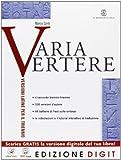 Varia vertere - Volume unico + Quaderno per lo studente. Con Me book e Contenuti Digitali Integrativi online