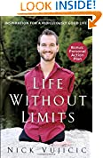 #1: Life Without Limits: Inspiration for a Ridiculously Good Life