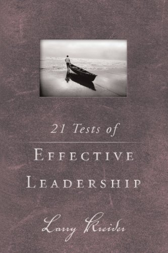 21 Tests of Effective Leadership -