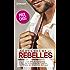 Séducteurs & rebelles : (promotion) : Le défi d'un play-boy - Un trop séduisant patron - Dans les bras d'un don Juan (SPECIALE ETE)