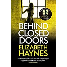 Behind Closed Doors (Detective Inspector Louisa Smith) by Elizabeth Haynes (2015-01-29)
