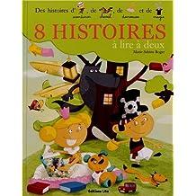8 Histoires a Lire a Deux : Histoires d'aventurier, de cheval... - De 4 à 6 ans