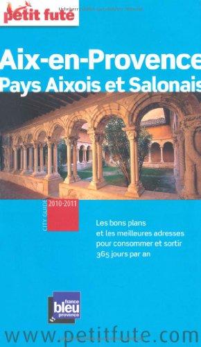 Petit Futé Aix en provence, pays Aixois et Salonais