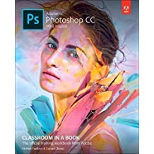Adobe Photoshop CC Classroom in a Book 2018