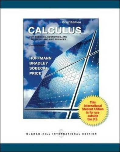 Calculus for Business, Economics, and the Social and Life Sciences, Brief Version (Int'l Ed)