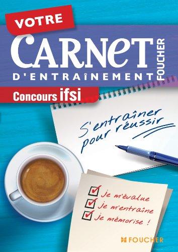 Votre carnet d'entraînement Concours IFSI par Sylvie Jimenez, Claude Nakle, Anne Geindre, Sylvie Chenouffi