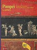 Pompei. La pittura. Ediz. illustrata (Dossier d'art)