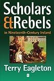 Scholars & Rebels: In Nineteenth-Century Ireland