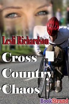 Cross Country Chaos (BookStrand Publishing Romance) di [Richardson, Lesli]