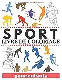 SPORT LIVRE DE COLORIAGE: Football, basketball, baseball, tennis et plus