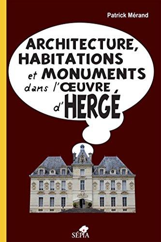 Architecture, habitations et monuments dans l'oeuvre d'Herg