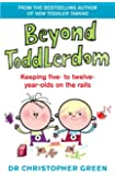 Beyond Toddlerdom: Keeping five- to twelve- year-olds on the rails