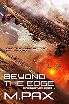 Beyond the Edge (The Backworlds Book 4) (English Edition) di [Pax, M.]