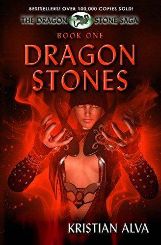 Dragon Stones (Dragon Stone Saga Book 1) by Kristian Alva